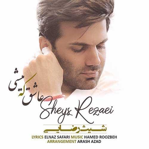 http://dl.face1music.com/face1music/1397/khordad97/04/Sheys-Rezaei-Ashegh-Ke-Mishi.jpg