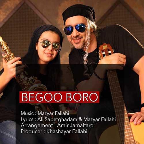 http://dl.face1music.com/face1music/1397/mordad97/07/Mazyar-Fallahi-Begoo-Boro.jpg