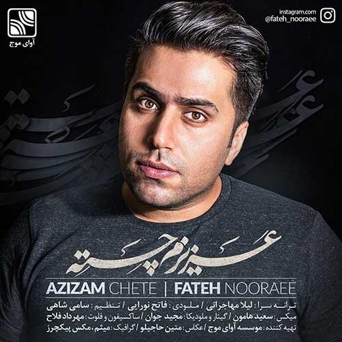 http://dl.face1music.com/face1music/1397/mordad97/21/Fateh-Nooraee-Azizam-Chete.jpg