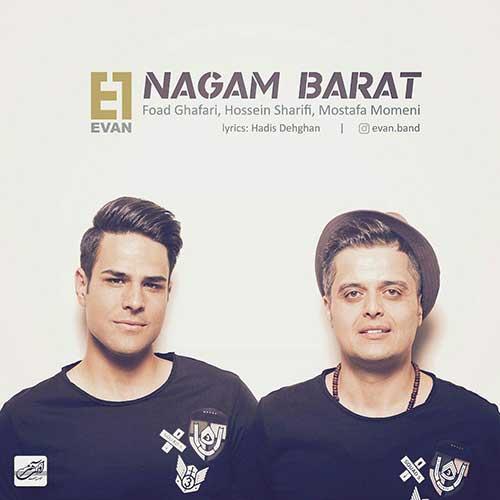 http://dl.face1music.com/face1music/1397/ordibehesht97/07/Evan-Band-Nagam-Barat.jpg