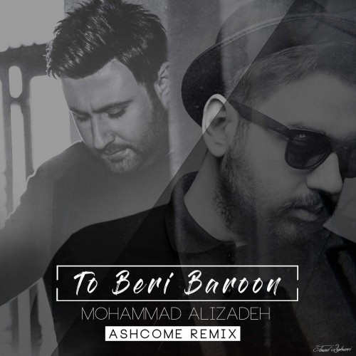 http://dl.face1music.com/face1music/1397/ordibehesht97/28/Mohammad-Alizadeh-To-Beri-Baroon-%28Ashcome-Remix%29.jpg